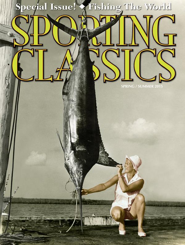 Sporting Classics Spring/Summer 2015