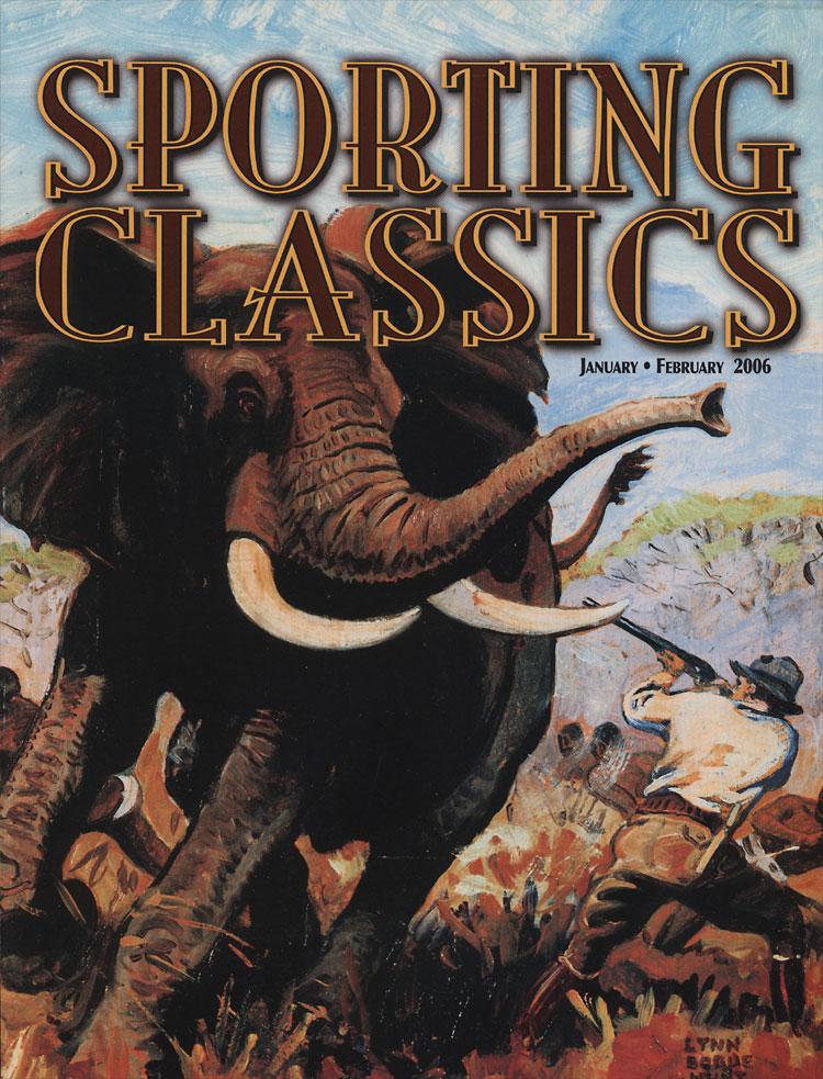 Sporting Classics, January/February 2006